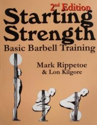 Starting Strength, 2nd Edition
